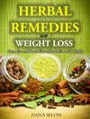 Herbal Remedies For Weight Loss Burn Fat And Boost Your Metabolism With Herbs