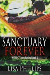 Sanctuary Forever WITSEC Town Series Book 5