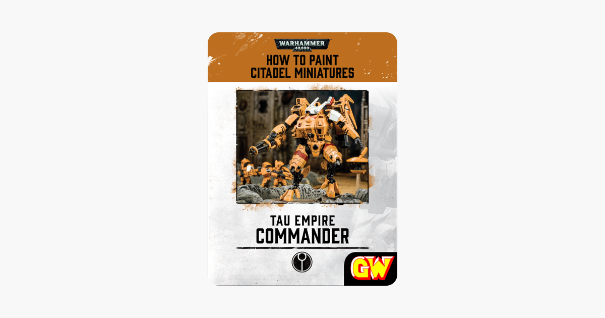 How to Paint Citadel Miniatures: Tau Commander (Tablet Edition)