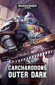 Carcharadons: Outer Dark
