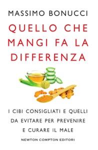 Quello che mangi fa la differenza da Massimo Bonucci