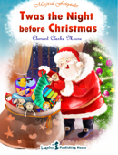 Twas The Night Before Christmas (MAGIC Illustrated Edition)