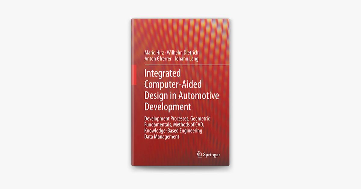 Integrated Computer Aided Design In Automotive Development On Apple Books