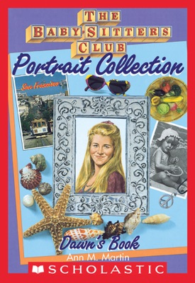 Dawn's Book (The Baby-Sitters Club Portrait Collection)