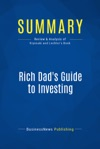 Summary Rich Dads Guide To Investing
