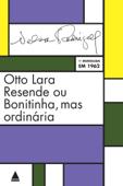 Otto Lara Resende ou Bonitinha, mas ordinária Book Cover