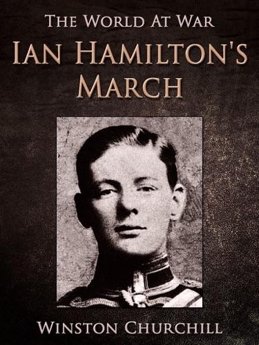 Winston Churchill - Ian Hamilton's March