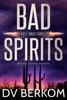 Bad Spirits (Kate Jones Thriller #1)