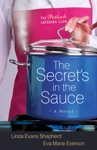 The Secrets In The Sauce The Potluck Catering Club Book 1