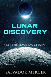 Lunar Discovery - Salvador Mercer book summary