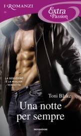Una notte per sempre (Romanzi Extra Passion) PDF Download