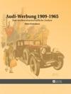 Audi-Werbung 1909-1965