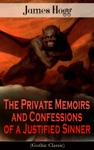 The Private Memoirs And Confessions Of A Justified Sinner Gothic Classic