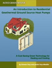 An Introduction To Residential Geothermal Ground Source Heat Pumps