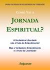 Como Vai A Jornada Espiritual