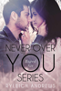Ryleigh Andrews - Never Over You Series Boxed Set artwork