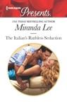 The Italians Ruthless Seduction