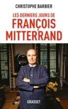 Les Derniers Jours De François Mitterrand