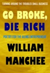 Go Broke Die Rich Turning Around The Troubled Small Business