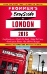 Frommers EasyGuide To London 2016