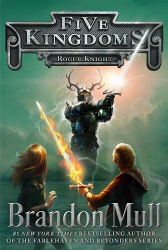 Brandon Mull - Rogue Knight