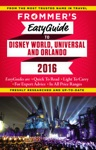 Frommers EasyGuide To Disney World Universal And Orlando 2016