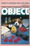 Object Lessons For Children Object Lesson Series
