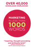 Marketing In Less Than 1000 Words - Bear Burns