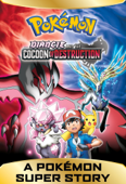 A Pokémon Super Story! Diancie and the Cocoon of Destruction
