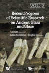 Recent Advances In The Scientific Research On Ancient Glass And Glaze