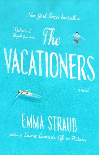 Emma Straub - The Vacationers