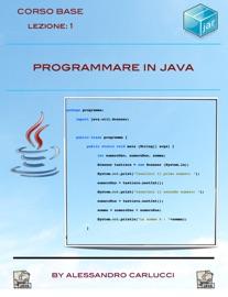 Programmare In Java Lezione 1