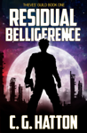 Residual Belligerence (Thieves' Guild: Book One)