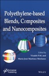 Polyethylene-Based Blends Composites And Nanocomposities