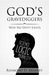 Gods Gravediggers