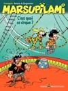 Marsupilami  Tome 15 - Cest Quoi Ce Cirque