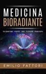 Medicina Bioradiante - Bio-Magnetismo Veggenza Aura Telepsichia Pranaterapia