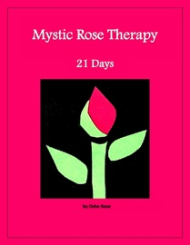 MYSTIC ROSE THERAPY: 21 DAYS