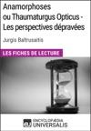 Anamorphoses Ou Thaumaturgus Opticus - Les Perspectives Dpraves De Jurgis Baltrusaitis