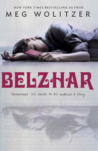 Meg Wolitzer - Belzhar