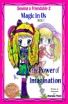 Sewing A Friendship 2 Magic In Us Book 1 The Power Of Imagination