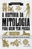 A história da mitologia para quem tem pressa Book Cover