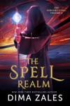 The Spell Realm The Sorcery Code Volume 2