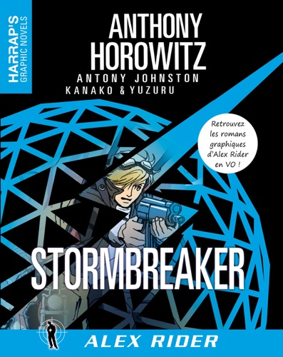 Anthony Horowitz - Alex Rider 1 - Stormbreaker VOST