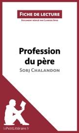 Profession Du P Re De Sorj Chalandon Fiche De Lecture