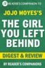 The Girl You Left Behind by Jojo Moyes I Digest & Review
