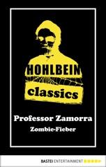 Hohlbein Classics - Zombie-Fieber