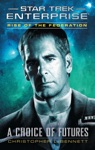 Star Trek Enterprise Rise Of The Federation A Choice Of Futures