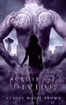 Across The Divide Collector Series 3
