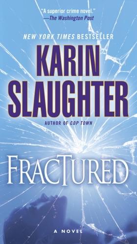 Karin Slaughter - Fractured